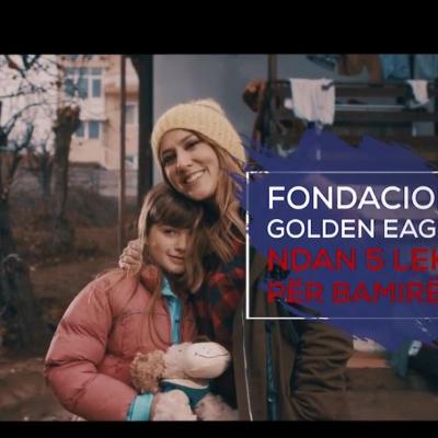 Fondacioni Golden Eagle dhe Arbana Osmani fillojn fushatën për bamirësi në Shqipëri.